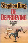 King, Stephen - Beproeving, de (cjs) Stephen King (NL-talig) 9024518970  onverkorte editie, LS. Gelezen maar net exemplaar.
