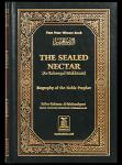 Safi-Ur-Rahman Al-Mubarkpuri - The Sealed Nectar: Biography of the Noble Prophet   (Revised Edition)