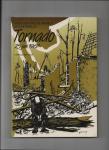 Delvaux,Camille. - Tornado 25 juni 1967. Toen verging de wereld in Oostmalle.