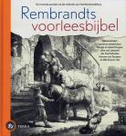 Kuyper, Margje en Sjoerd / Leeuwen, Joke van / Schutten, Jan Paul e.a. - Rembrandts Voorleesbijbel / De mooiste bijbelverhalen opnieuw verteld door de beroemde kinderboekenschrijvers