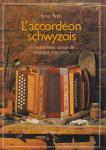 Roth, Ernst - L'accordéon Schwyzois