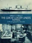 William H, Miller, Jr - The Great Luxery Liners 1927-1954 A Photographic Record