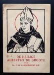 Dr. C. H. Lambermond O.P. - De Heilige Albertus de Groote