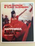 Robert E. Haywood - Allan Kaprow & Claes Oldenburg Art, Happenings & Cultural Politics