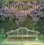 Strong, Roy - Romantische Tuinen. Inspirerende Ideeën voor een sfeervolle tuin