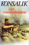 Konsalik, H.G. - Vrouwenbataljon