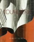 - Michel Tourlière rétrospective 1945-1985