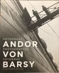 GIERSTBERG, F. - Andor von Barsy: Fotograaf in Rotterdam 1927-1942