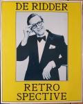 LEVY, William & RIDDER, Willem de (samenstelling) & PONTIAC, Peter (strips en bijlage) - Retrospective [met bijlage]