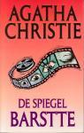 Christie , Agatha . [ 9789024511723 ] 4510 - 054 ) De  Spiegel  Barstte  . ( Pastelreeks . )