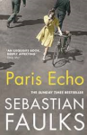 Faulks, Sebastian - Paris Echo