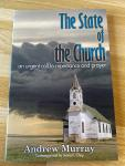 ANDREW MURRAY - The State of the Church / An Urgent Call to Repentance and Prayer