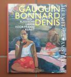 Kostenevich, Albert - Gauguin - Bonnard - Denis (Een Russische liefde voor Franse kunst)