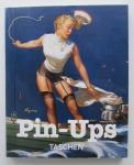 Louis K. Meisel & Charles G. Martignette - Pin-Ups