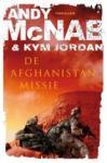 McNab, Andy, Jordan, Kym - De Afghanistan-missie