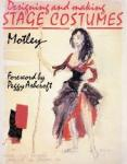 Motley - Designing and making stage costumes