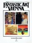 Alessandra Comini - The Fantastic Art of Vienna