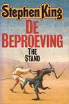 King, Stephen - Beproeving, de (cjs) Stephen King (NL-talig) 9024518970 onverkorte editie, met THE STAND voorop. Glezen, maar rechte rug en in superstaat!