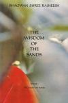 Bhagwan Shree Rajneesh (Osho) - The wisdom of the sands, volume 1: discourses on Sufism