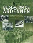 Robin Cross, Piet Hein Geurink - De slag om de Ardennen Een uniek overzicht van Hitlers grootscheepse verrassingsaanval in de winter van 1944