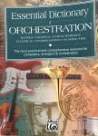 Black, Dave, Gerou, Tom - Essential Dictionary of Orchestration