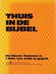 H. Veldhuizen - Thuis in de Bijbel - Het Nieuwe Testament in 9 delen voor studie en gesprek - Deel 6