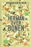 Herman den Blijkeren Jaap van Rijn - Herman over bonen
