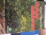 Nieuman, Wiert - Natuurtuinieren praktijkboek voor de wilde-plantentuin