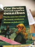 Bruijn, Cor - Streekroman Omnibus Vlucht naar het Eiland / De Zwarte Madonna / Simon en Johannes