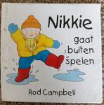 Campbell, R. - Nikkie gaat buiten spelen / druk 1