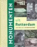 Hans Baaij en Jan Oudenaarden - Monumenten uit Rotterdam