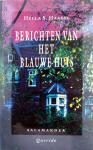 Haasse, Hella S. - Berichten van het Blauwe Huis (Ex.3)