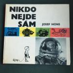 Hons, Josef and Foll, Dobroslav (ills.) - Nikdo Nejde Sam