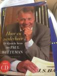 Witteman, Paul - Hoor en wederhoor / de klassieke keuze van Paul Witteman