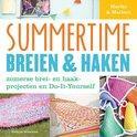 Doedens, Marike, Pas, Marleen van der - Summertime breien & haken / zomerse brei- en haakprojecten de do-it-yourself