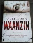 Dorn, Wulf - Waanzin