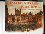 Poortvliet, Rien - Daily Life in Holland in the Year 1566 / And the story of My Ancestor's Treasure Chest