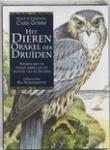 Carr-Gomm, Philip, Carr-Gomm, Stephane - Het dierenorakel der druiden / werken met de heilige dieren uit de traditie der druiden