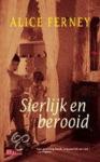 Ferney, Alice - Sierlijk en berooid