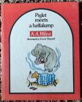 Milne, A. A. - Piglet meets a heffalump