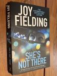 Fielding, Joy - She's Not There