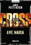 Patterson, James - Ave Maria / Ein Alex-Cross-Roman