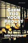 Noorman, Jelle - Geen tijd voor Proust