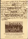 Bogers-Raats, M. e.a. (redactie) - De Vrijheijt van Rosendale, jrg. 34, nummer 62, juni 2013