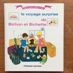 Ponchon, D'Helvett and Godet, Claire (ills.) - Le voyage surprise de Bichon et Bichette