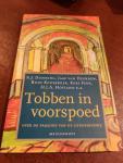 Jaap van Heerden,  A.J Dunning, Rudy Kousbroek, Kees Fens, H.J.A. Hofland e.a. - Tobben in voorspoed, beschouwingen over de paradox van de geneeskunde