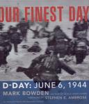 Bowden M. (ds1244) - Our finest Day, D-Day June 6, 1944