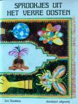 Smulders, Lea (nederlandse bewerking) en Leo Fabri (illustraties) - Sprookjes uit het verre oosten