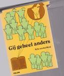 Berg, M.R. van den - Gij geheel anders