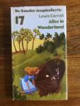 Carroll, Lewis and Coster, Thomas de (omslagillustratie) - Alice in Wonderland De Gouden Jeugdcollectie 17